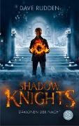 Cover-Bild zu Rudden, Dave: Shadow Knights - Dämonen der Nacht (eBook)