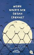 Cover-Bild zu Fraillon, Zana: Wenn nachts der Ozean erzählt (eBook)