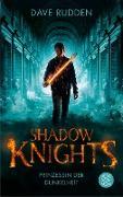 Cover-Bild zu Rudden, Dave: Shadow Knights - Prinzessin der Dunkelheit (eBook)
