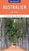 Cover-Bild zu POLYGLOTT on tour Reiseführer Australien von Fuchs, Don