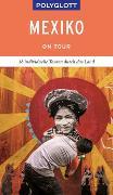 Cover-Bild zu POLYGLOTT on tour Reiseführer Mexiko von Egelkraut, Ortrun