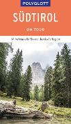 Cover-Bild zu POLYGLOTT on tour Reiseführer Südtirol von Blisse, Manuela