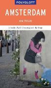 Cover-Bild zu POLYGLOTT on tour Reiseführer Amsterdam von Kilimann, Susanne