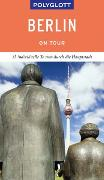 Cover-Bild zu POLYGLOTT on tour Reiseführer Berlin von Petri, Christiane