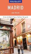 Cover-Bild zu POLYGLOTT on tour Reiseführer Madrid von Möginger, Robert