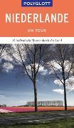 Cover-Bild zu POLYGLOTT on tour Reiseführer Niederlande von Rössig, Wolfgang