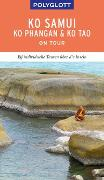 Cover-Bild zu POLYGLOTT on tour Reiseführer Ko Samui, Ko Phangan & Ko Tao von Rössig, Wolfgang