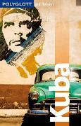 Cover-Bild zu POLYGLOTT auf Reisen Kuba von Rössig, Wolfgang