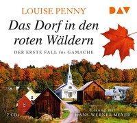 Cover-Bild zu Penny, Louise: Das Dorf in den roten Wäldern. Der erste Fall für Gamache