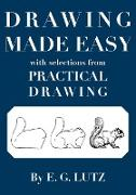 Cover-Bild zu Lutz, E. G.: Drawing Made Easy with Selections from Practical Drawing