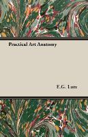Cover-Bild zu Lutz, E. G.: Practical Art Anatomy
