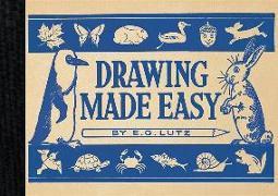 Cover-Bild zu Lutz, E G: Drawing Made Easy