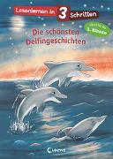 Cover-Bild zu Loewe Erstlesebücher (Hrsg.): Lesenlernen in 3 Schritten - Die schönsten Delfingeschichten