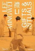 Cover-Bild zu Molloy, Clare (Hrsg.): Lee Mingwei: Li, Gifts and Rituals