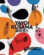 Cover-Bild zu Rosenthal, Stephanie (Hrsg.): Yayoi Kusama