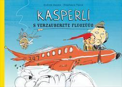 Cover-Bild zu Jansen, Andrea: Kasperli - s verzauberete Flugzüüg
