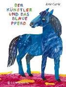 Cover-Bild zu Carle, Eric: Der Künstler und das blaue Pferd