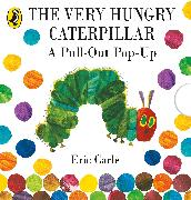 Cover-Bild zu Carle, Eric: The Very Hungry Caterpillar: a Pull-out Pop-up