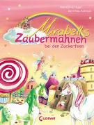Cover-Bild zu Heger, Ann-Katrin: Mirabells Zaubermähnen bei den Zuckerfeen