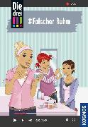 Cover-Bild zu Heger, Ann-Katrin: Die drei !!!, 76, #Falscher Ruhm (drei Ausrufezeichen) (eBook)