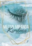 Cover-Bild zu Miranda, Megan: Kirilma