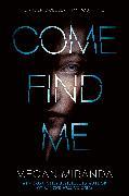 Cover-Bild zu Miranda, Megan: Come Find Me