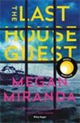 Cover-Bild zu Miranda, Megan: The Last House Guest