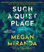 Cover-Bild zu Miranda, Megan: Such a Quiet Place