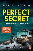 Cover-Bild zu Miranda, Megan: Perfect Secret - Hier ist Dein Geheimnis sicher