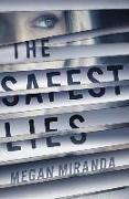 Cover-Bild zu Miranda, Megan: The Safest Lies