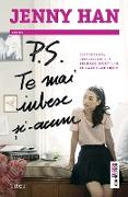 Cover-Bild zu Han, Jenny: P.S. Te mai iubesc ¿i acum (eBook)
