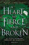 Cover-Bild zu Kemmerer, Brigid: A Heart So Fierce and Broken (eBook)