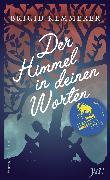 Cover-Bild zu Kemmerer, Brigid: Der Himmel in deinen Worten (eBook)
