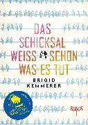Cover-Bild zu Kemmerer, Brigid: Das Schicksal weiß schon, was es tut (eBook)