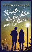 Cover-Bild zu Kemmerer, Brigid: Worte, die leuchten wie Sterne