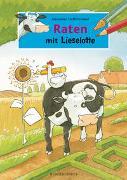 Cover-Bild zu Steffensmeier, Alexander: Raten mit Lieselotte