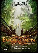 Cover-Bild zu Thiemeyer, Thomas: Evolution (1). Die Stadt der Überlebenden (eBook)