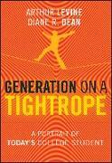 Cover-Bild zu Levine, Arthur: Generation on a Tightrope