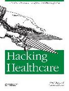 Cover-Bild zu Trotter, Fred: Hacking Healthcare
