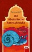 Cover-Bild zu Rath, Barbara: Die tibetanische Rennschnecke