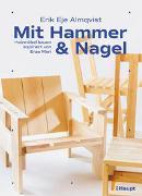 Cover-Bild zu Almqvist, Erik Eje: Mit Hammer und Nagel