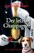 Cover-Bild zu Henn, Carsten Sebastian: Der letzte Champagner