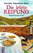 Cover-Bild zu Henn, Carsten Sebastian: Die letzte Reifung