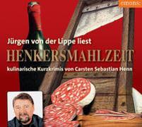 Cover-Bild zu Henn, Carsten Sebastian: Henkersmahlzeit