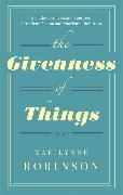 Cover-Bild zu Robinson, Marilynne: The Givenness of Things