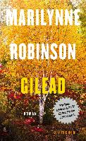 Cover-Bild zu Robinson, Marilynne: Gilead (eBook)