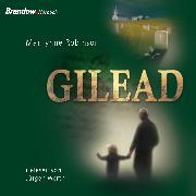 Cover-Bild zu Robinson, Marilynne: Gilead (Audio Download)