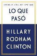 Cover-Bild zu Clinton, Hillary Rodham: Lo que pasó