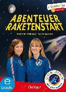 Cover-Bild zu Thiele-Eich, Insa: Abenteuer Raketenstart (eBook)