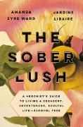 Cover-Bild zu Eyre Ward, Amanda: The Sober Lush (eBook)